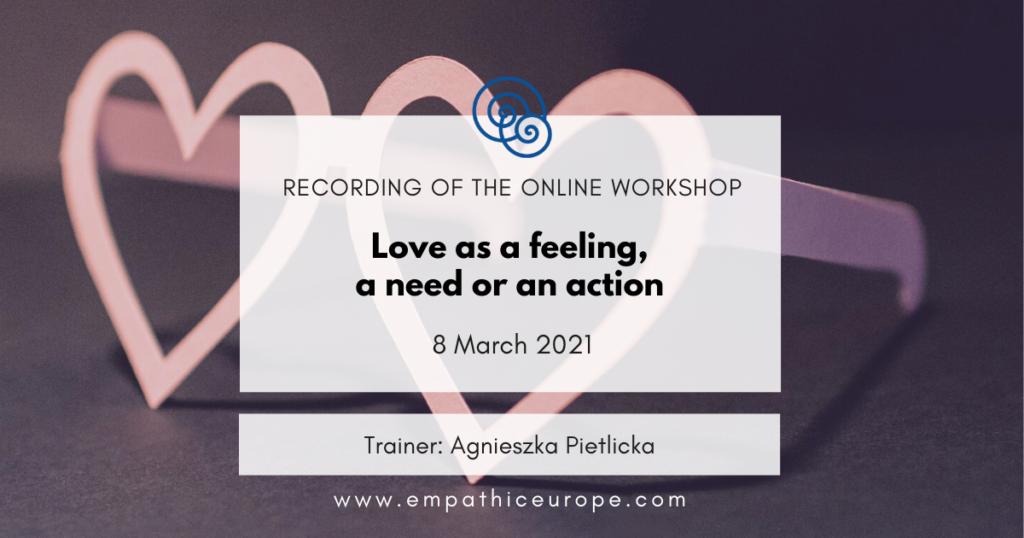 Love as a feeling, a need or an action - Agnieszka Pietlicka