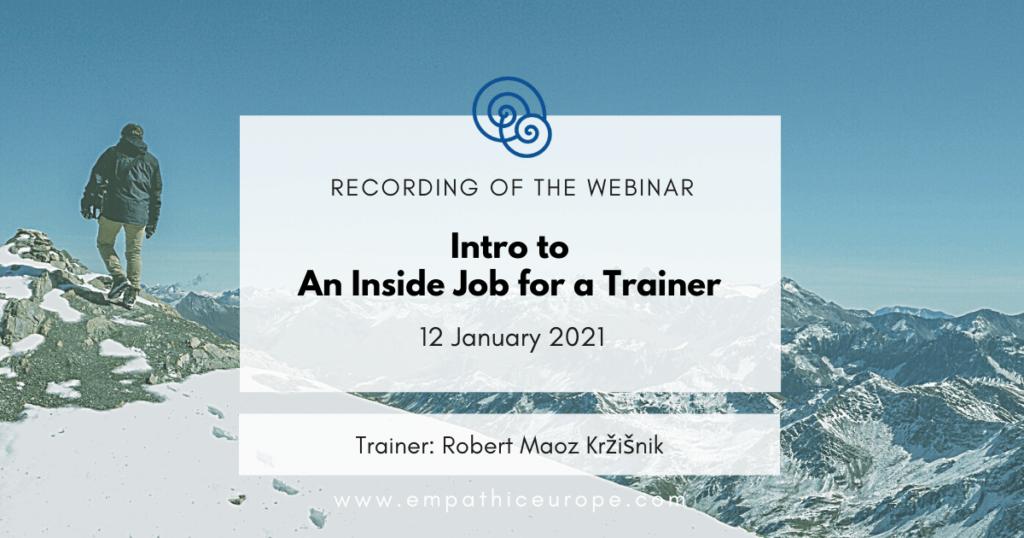 Intro to An Inside Job for a Trainer - Robert Maoz Kržišnik