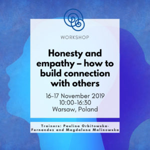 Workshop Honesty and empathy – how to build connection with others
