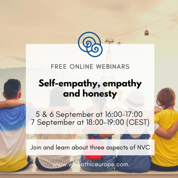 Self-empathy, empathy and honesty – a series of free NVC webinars
