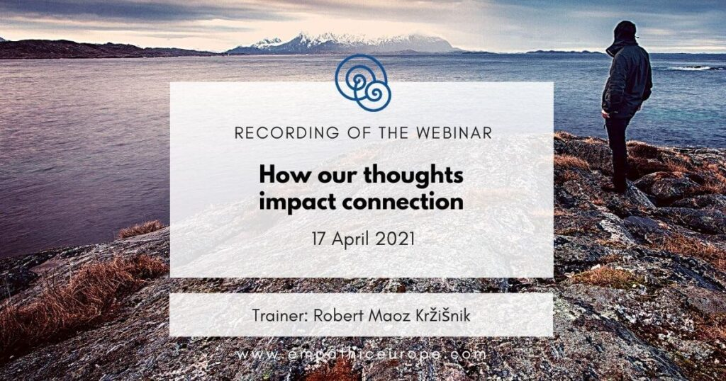 How our thoughts impact connection Robert Maoz Kržišnik